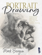 Portraits Drawing - Inspirational Step-by-Step Illustrations Show You How To Master Portrait Drawing | Paperback Book