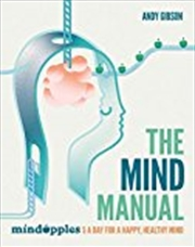 The Mind Manual: 5 A Day For A Happy, Healthy Mind | Paperback Book