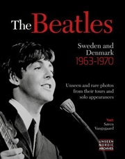 Beatles Sweden Denmark 1963-70 | Hardback Book