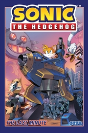 Sonic The Hedgehog Vol 6: The Last Minute | Paperback Book
