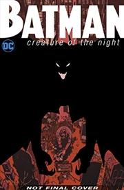 Batman: Creature Of The Night | Hardback Book