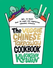 The Veggie Chinese Takeaway Cookbook | Hardback Book
