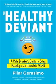 The Healthy Deviant | Paperback Book
