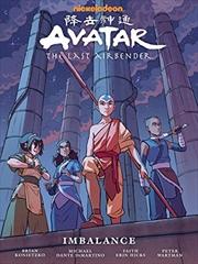Avatar: The Last Airbender--imbalance Library Edition   Hardback Book