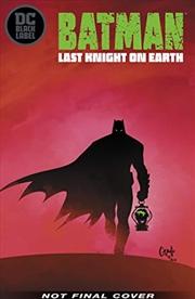 Batman: Last Knight on Earth | Hardback Book