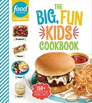 Food Network Magazine The Big Fun Kids | Hardback Book