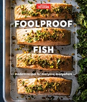 Foolproof Fish: Modern Recipes For Everyone, Everywhere | Hardback Book