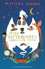 Otto Tattercoat And The Forest Of Lost Things | Paperback Book