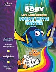 Disney Learning: Finding Dory: Let's Learn Numbers Paint With Water | Paperback Book