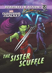 Marvel Heroines In Action: The Sister Scuffle (hardcover) | Hardback Book