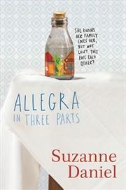 Allegra In Three Parts (paperback) | Paperback Book