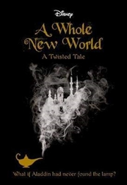 A Whole New World (disney: A Twisted Tale #4) (paperback) | Paperback Book
