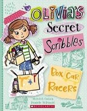Olivia's Secret Scribbles 6: Box Car Racers (olivia's Secret Scribbles)   Paperback Book