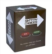 Sh*tty Choices Choices Card Game | Merchandise