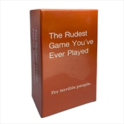 Rudest Game You've Ever Played | Merchandise