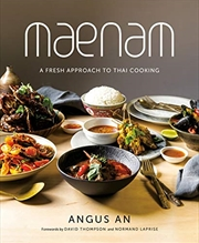 Maenam: A Fresh Approach To Thai Cooking | Hardback Book