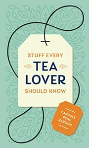 Stuff Every Tea Lover Should Know (stuff You Should Know) | Hardback Book