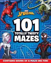 Spider-man: 101 Totally Twisty Mazes (marvel) | Paperback Book