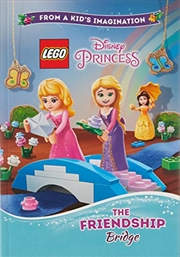 Lego Disney Princess: The Friendship Bridge | Paperback Book