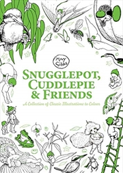 Snugglepot, Cuddlepie & Friends: A Collection Of Classic Illustrations To Colour (may Gibbs) | Paperback Book