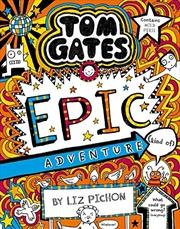 Tom Gates #13: Epic Adventure (kind Of) (re-release) | Paperback Book