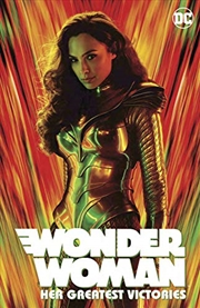 Wonder Woman: Her Greatest Victories (wonder Woman 1984) | Paperback Book