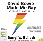 David Bowie Made Me Gay: 100 Years Of Lgbt Music | Audio Book