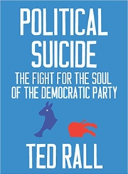 Political Suicide: The Fight For The Soul Of The Democratic Party | Paperback Book