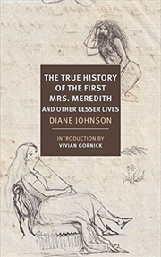 The True History Of The First Mrs. Meredith And Other Lesser Lives | Paperback Book