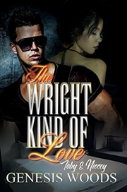 The Wright Kind Of Love: Toby And Niecey | Paperback Book
