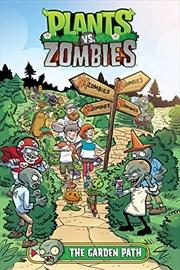 Plants Vs. Zombies Volume 16: The Garden Path | Hardback Book