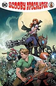 Scooby Apocalypse Vol. 6 | Paperback Book