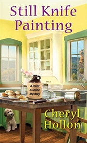 Still Knife Painting (paint & Shine Mysteries) | Paperback Book