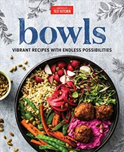 Bowls: Vibrant Recipes With Endless Possibilities | Hardback Book
