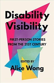 Disability Visibility: First-person Stories From The Twenty-first Century | Paperback Book