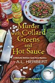 Murder With Collard Greens And Hot Sauce (a Mahalia Watkins Mystery) | Paperback Book