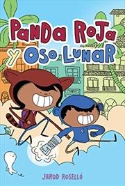 Panda Roja Y Oso Lunar (red Panda & Moon Bear Spanish Edition) | Paperback Book