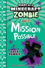 Diary Of A Minecraft Zombie #25: Mission Possible (paperback) | Paperback Book