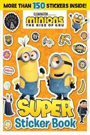 Minions The Rise Of Gru: Super Sticker Book   Paperback Book