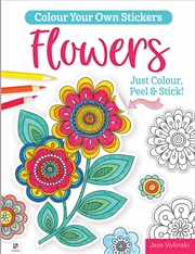 Colour Your Own Stickers: Flowers | Colouring Book