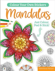 Colour Your Own Stickers - Mandalas | Colouring Book