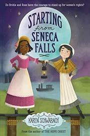 Starting From Seneca Falls | Hardback Book