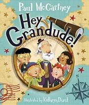 Hey Grandude! | Hardback Book