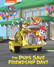 Paw Patrol Pups Save Friendship Day Lenticular Storybook | Hardback Book