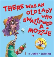 There Was An Old Lady Who Swallowed A Mozzie 10th Anniversary Edition | Hardback Book