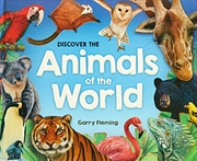 Discover The Animals Of The World | Paperback Book