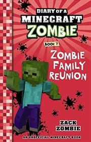 Diary Of A Minecraft Zombie #7: Zombie Family Reunion | Paperback Book