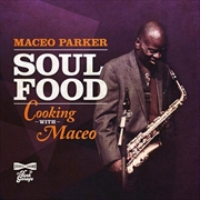 Soul Food - Cooking With Maceo | CD
