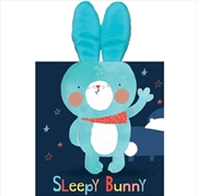 Snuggle Board: Sleepy Bunny | Board Book