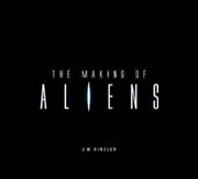 Making Of Aliens, The | Hardback Book